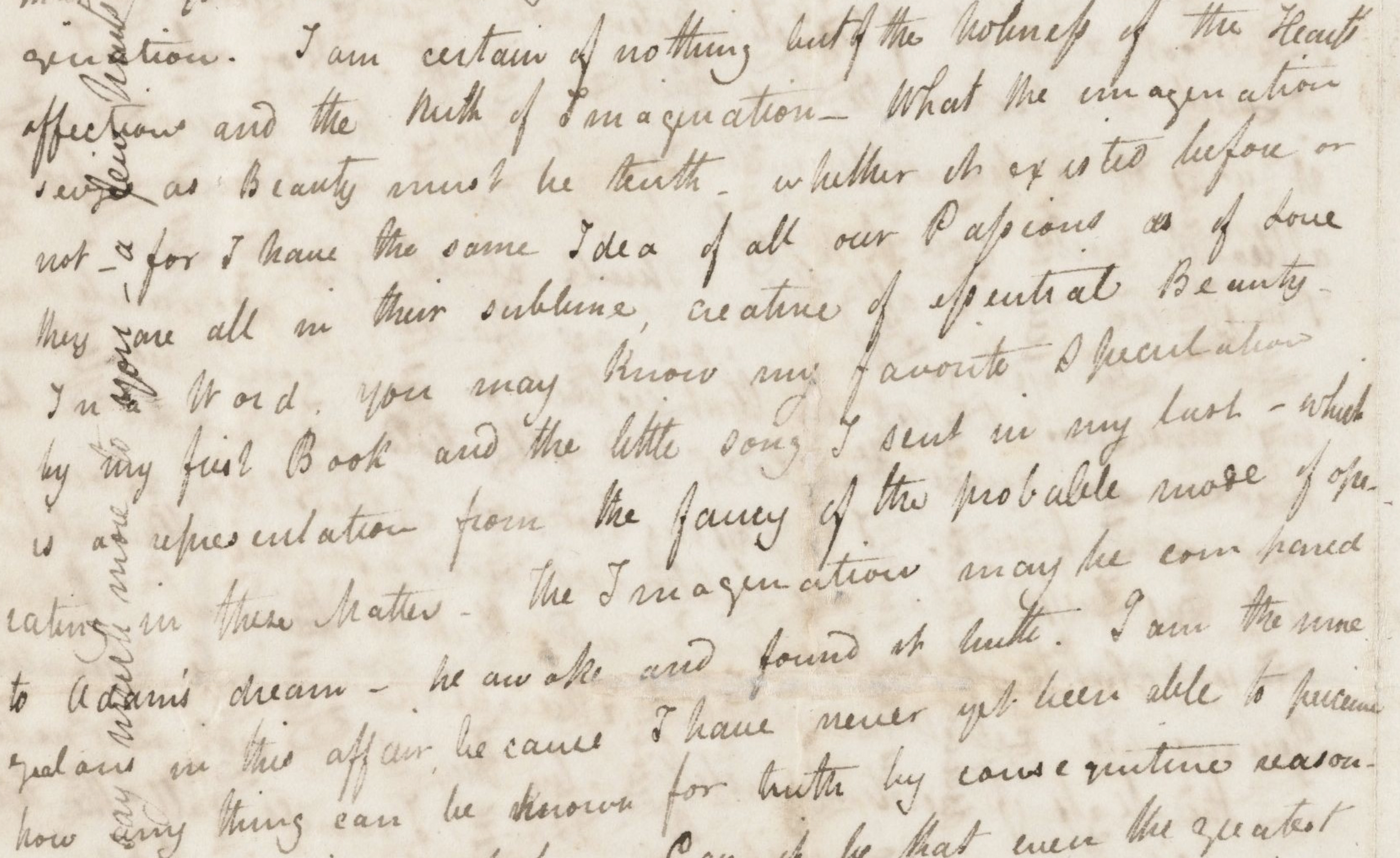 """I am certain of nothing…"", Keats to Bailey, 22 Nov 1817 (Houghton Library,         Harvard, MS Keats 1.16)."
