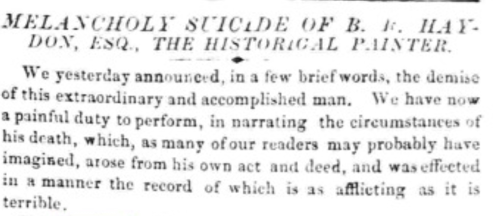 *Announcement of Haydon's suicide, The Morning         Post, 24 June 1846. For details about Haydon's suicide, see 3 November 1816. Click to enlarge.